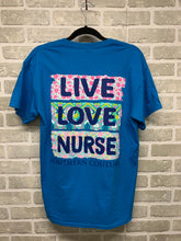 Load image into Gallery viewer, Live Love Nurse graphic tee