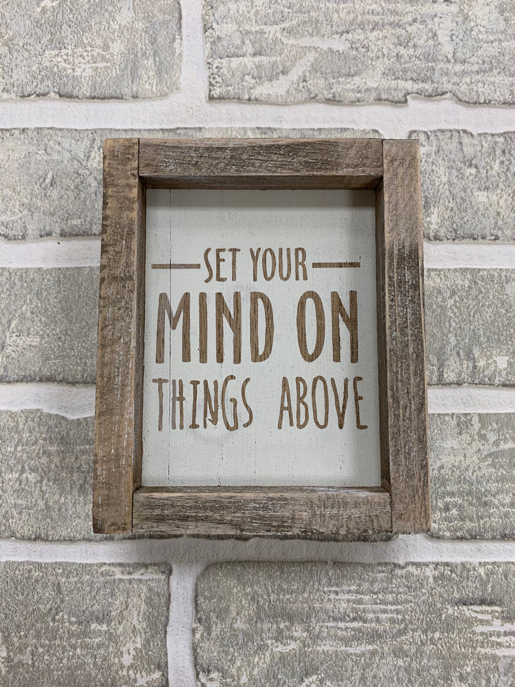 Set your mind on things above block sign
