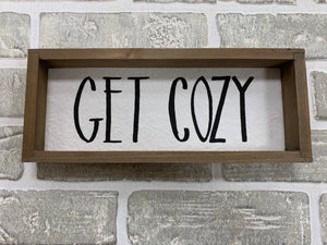 Get cozy block sign