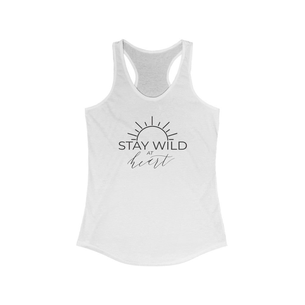 """Stay Wild at Heart"" By Wild Heart Events- Women's Ideal Racerback"