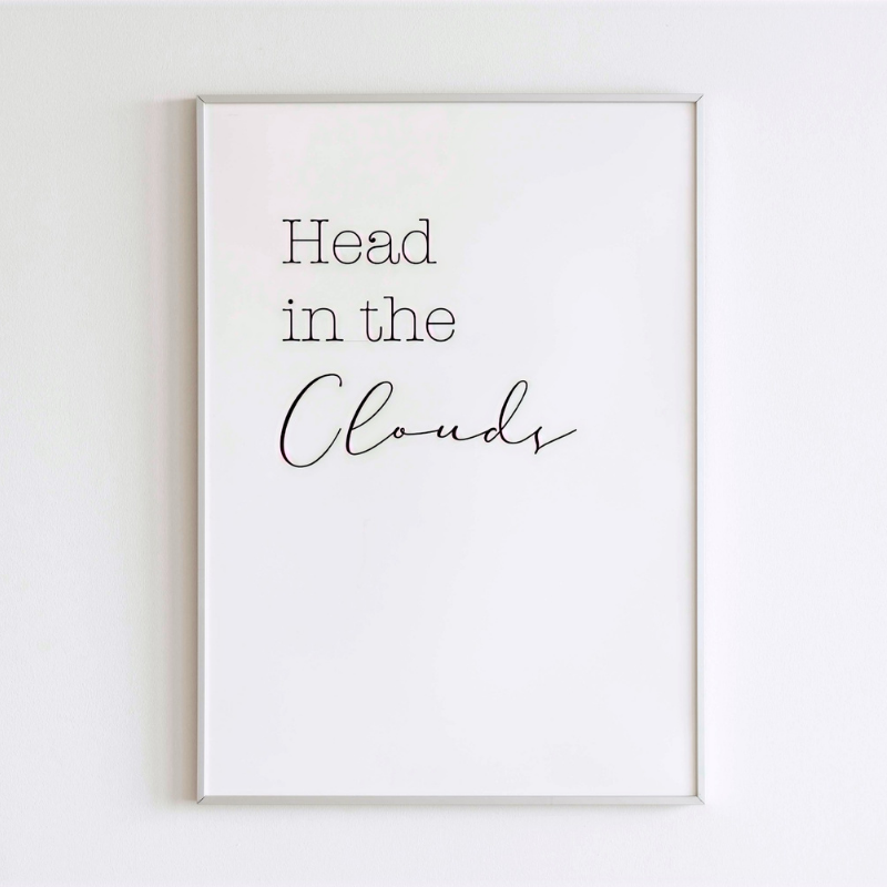 'Head in the clouds' Print