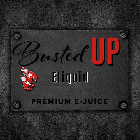 BUSTED UP E-LIQUID 120ML