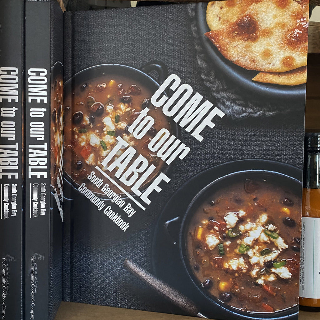 Come to Our Table - South Georgian Bay Community Cookbook