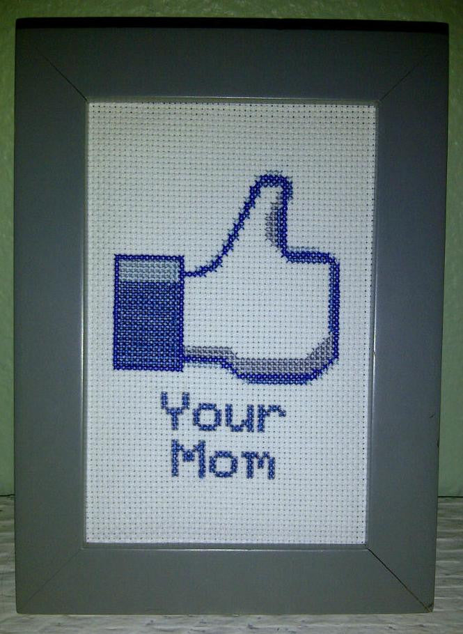 LIKE Your Mom - Cross Stitch Pattern Chart Facebook