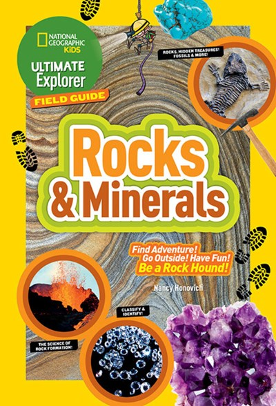 National Geographic Kids Ultimate Explorer: Rocks and Minerals