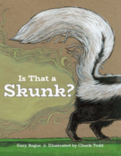 Load image into Gallery viewer, Is That a Skunk?