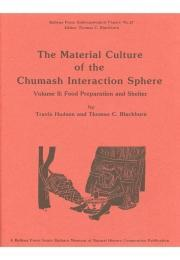 The Material Culture of the Chumash Interaction Sphere, Volume II