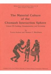 The Material Culture of the Chumash Interaction Sphere, Volume III