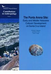 The Punta Arena Site: Early and Middle Holocene Cultural Development on Santa Cruz Island