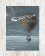 Load image into Gallery viewer, Not All Who Wander are Lost Card