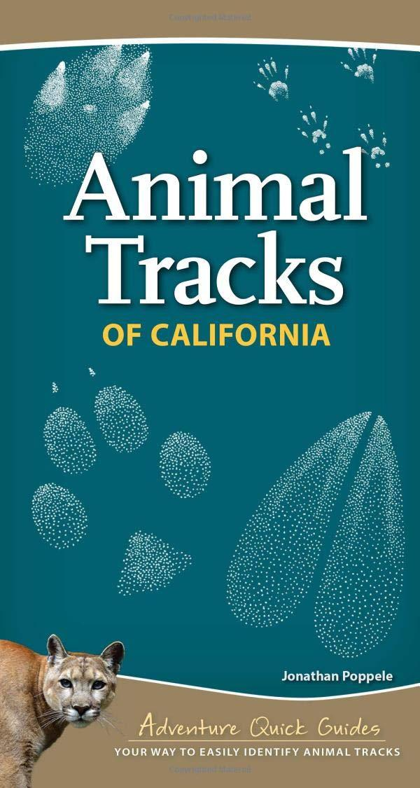 Animal Tracks of California Field Guide