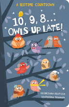 Load image into Gallery viewer, 10, 9 , 8...Owls Up Late!