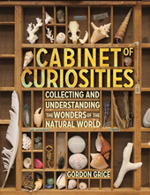 Load image into Gallery viewer, Cabinet of Curiosities: Collecting and Understanding the Wonders of the Natural World