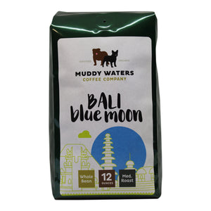Coffee Beans, Muddy Waters Organic Bali Blue Moon 12 Oz.