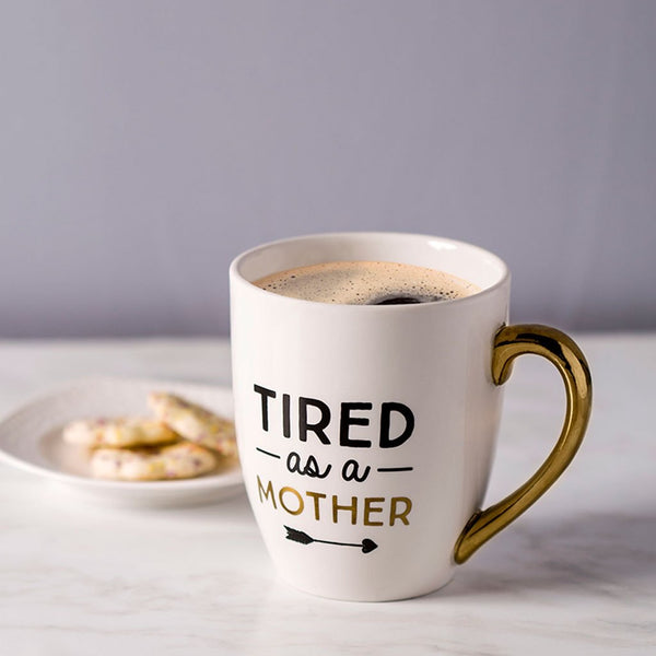 Mug - Tired As A Mother