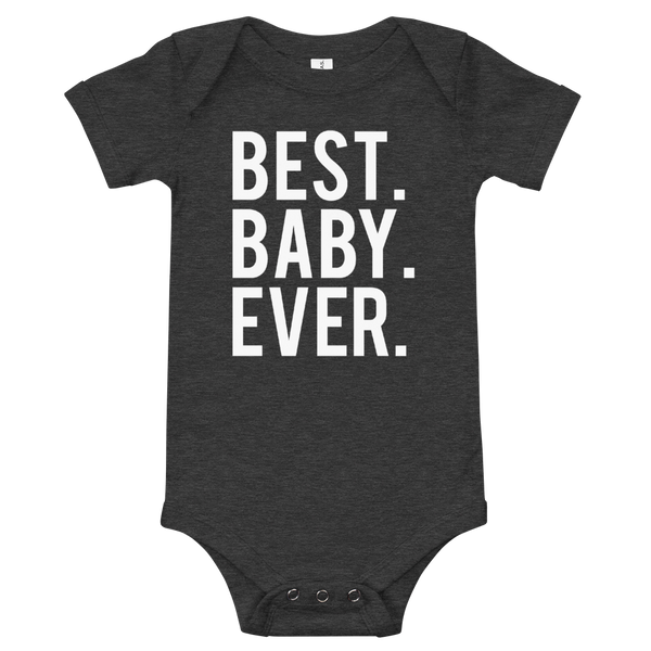 Best Baby Ever T-Shirt