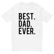 Load image into Gallery viewer, Best DAD Ever Short Sleeve T-shirt