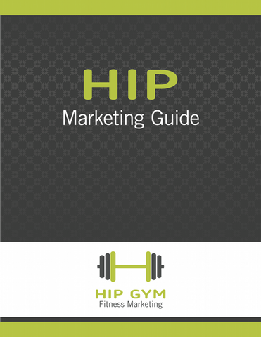Hip Gym Marketing Guide