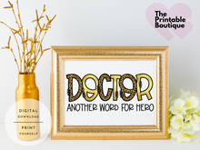 Load image into Gallery viewer, Doctor: Another Word For Hero - Printable Art