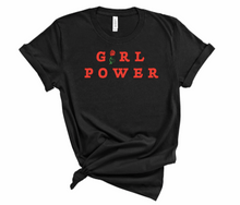 Load image into Gallery viewer, GIRL POWER