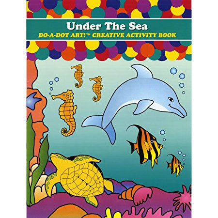 Do A Dot Art Activity Book, Under the Sea
