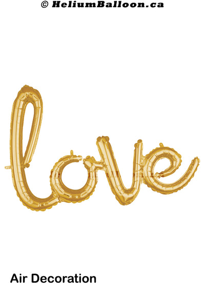 Love Script - Gold / Silver / Rose Gold - Air Filled only