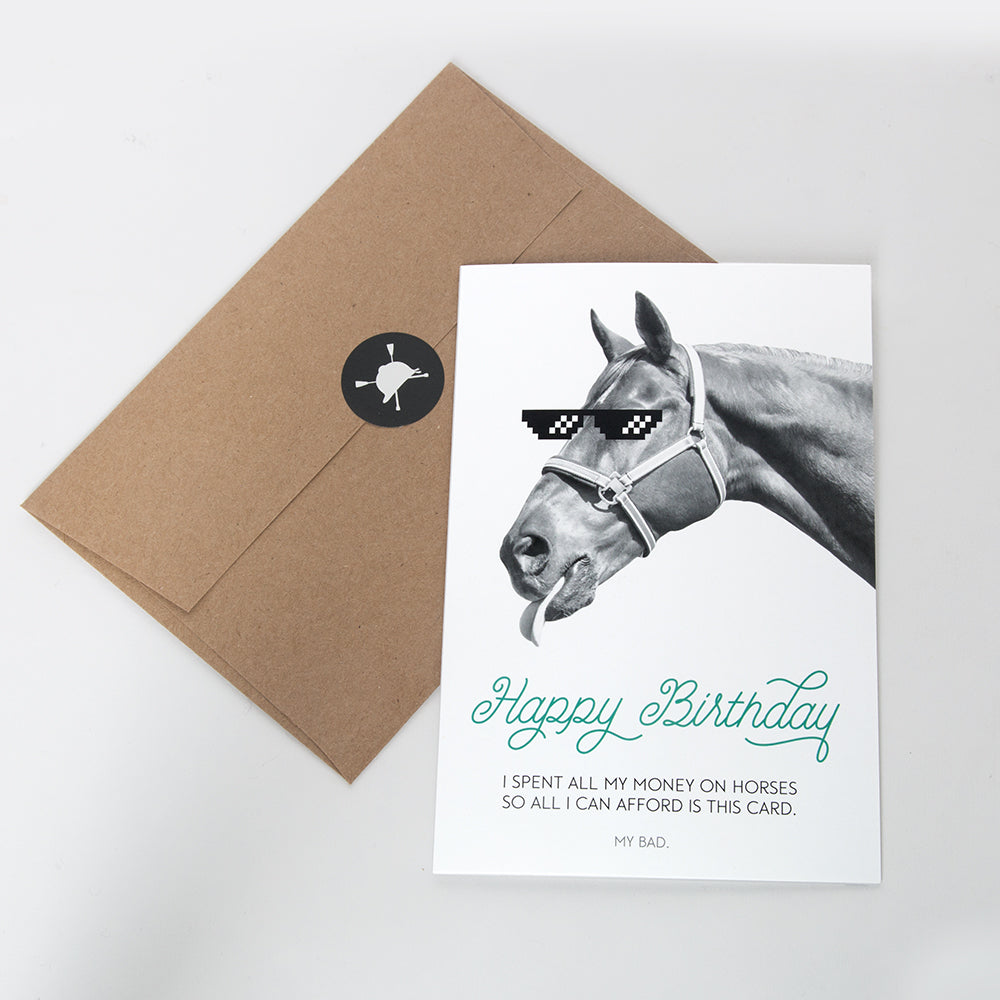 Hunt Seat Paper Co. My Bad Equestrian Horse Happy Birthday Card