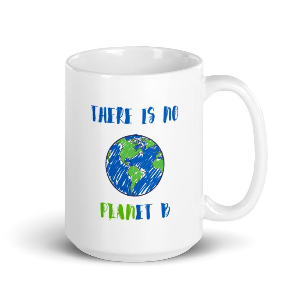 No Planet B Coffee Mug Vibe In Home