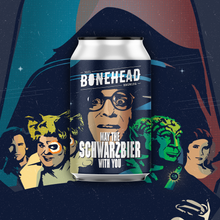 Load image into Gallery viewer, May The Schwarzbier Be With You - Imperial Schwarzbier