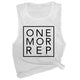 One More Rep Muscle Tee