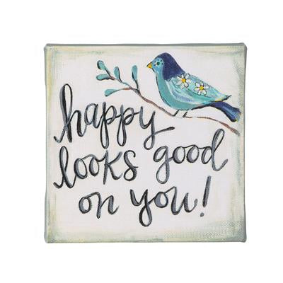 Happy Looks Good On You Block Canvas 4x4