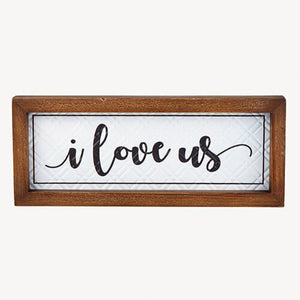 "Wall Plaque - I Love Us - 12""x 5"""
