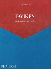 Fäviken: 4015 Days, Beginning to End