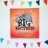 Hello There, Big Brother! | Hello There! Books
