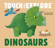Touch & Explore: Dinosaurs | Chronicle Books