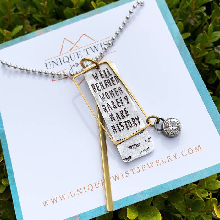 'Well Behaved Women' Necklace | Unique Twist Jewelry
