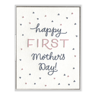 Happy First Mother's Day Greeting Card| Ink Meets Paper