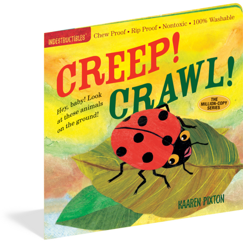Creep Crawl Indestructibles Rip Proof + Chew Proof + Washable Books - Nature Baby Outfitter