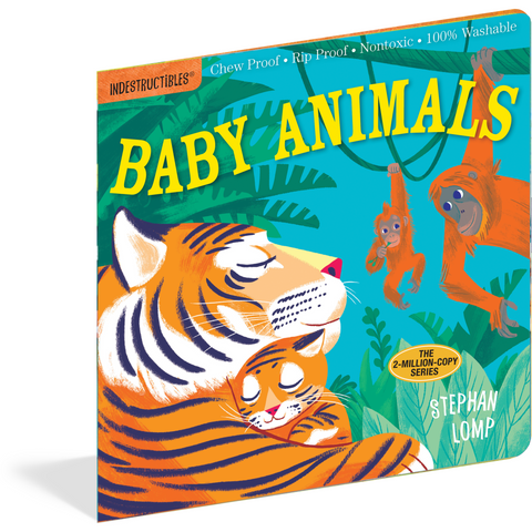 Baby Animals | Indestructibles Rip Proof + Chew Proof + Washable Books - Nature Baby Outfitter