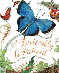 A Butterfly is Patient | Chronicle Books