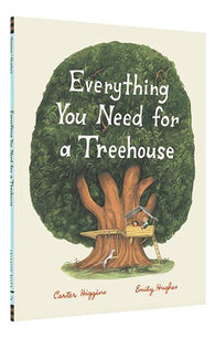 Everything You Need for a Treehouse | Chronicle Books