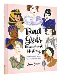 Bad Girls Throughout History | Chronicle Books