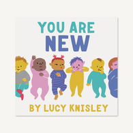 You Are New | Chronicle Books