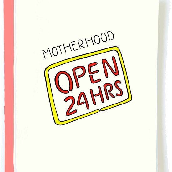 'Motherhood. 24 Hours' Card | Pop + Paper