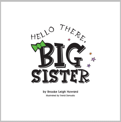 Hello, There! Books - Hello There, Big Sister! Book