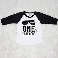 Sprinkles And Jam - I Make One Look Good Black Sleeve Raglan