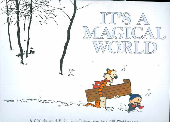 Calvin & Hobbes Its A Magical World New Ptg