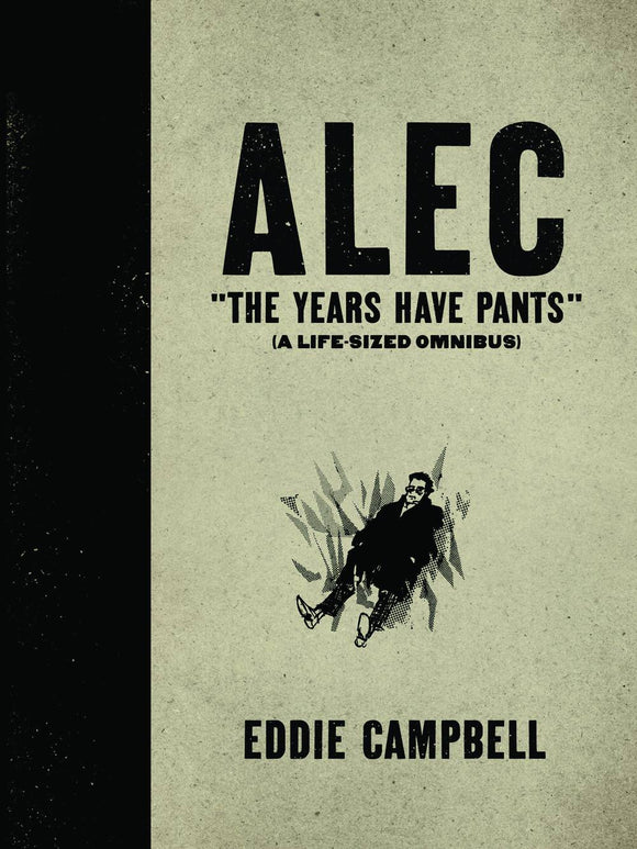 Alec Hc Years Have Pants Life Size Omnibus