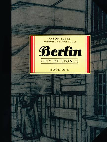 Berlin Tp Book 01 City Of Stones