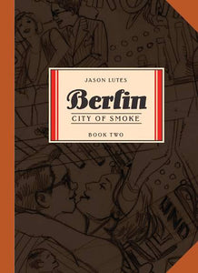 Berlin Tp Book 02 City Of Smoke